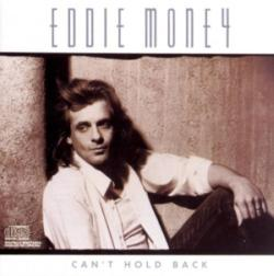 Can't Hold Back★Eddie Money