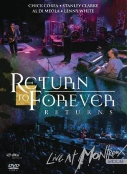 Return To Forever★Live at Montreux 2008