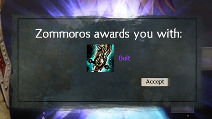 Zommors awards you with: Bolt