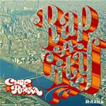 CHIEF ROKKA 1stALBUM 「RAP-A-CITY」