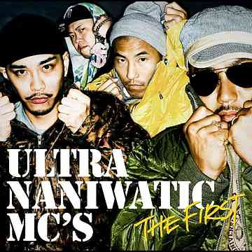 ULTRA NANIWATIC MC'S 「The First」