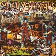 Yeah Yeah Yeahs『Fever to Tell』(2003年)