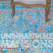 Uninhabitable Mansions『Nature Is A Taker』(2010年)