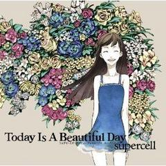supercell 『Today Is A Beautiful Day』(2011年)