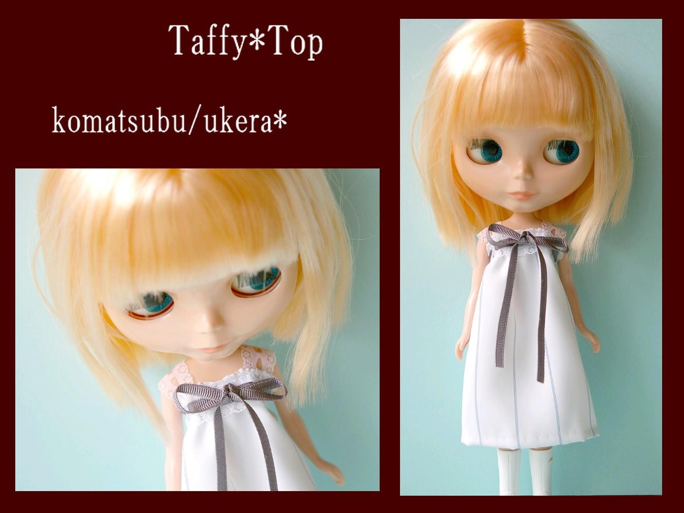 Taffy*Top