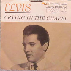 Crying In The Chapel/Elvis Presley'65/Orioles'53
