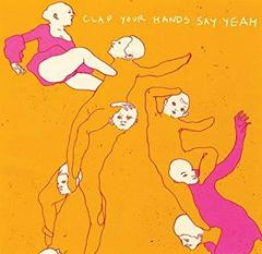 Clap Your Hands Say Yeah(2006)