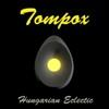 HUNGARIAN ECLECTIC(2012)/TOMPOX