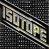 ISOTOPE(1974)/ISOTOPE