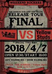 2018.4.7 THE RODEOS VS Yellow Studs@渋谷LUSH