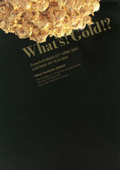 「What's ! Gold!?」(森田恭通 個展)に行ってきました。