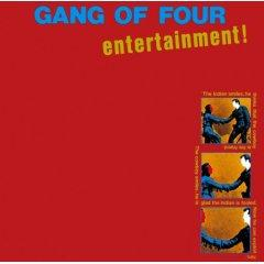 "Ganf of Four ""Entertainment!"" (1979)"