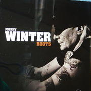 Johnny Winter 「Roots」