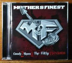 Mothers Finest【Good2Shoes&The Filty Beasts】