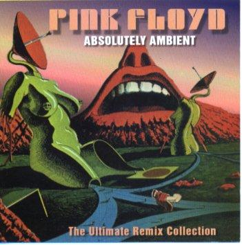 xx-xx-xx Pink Floyd Absolutely Ambient[CD]