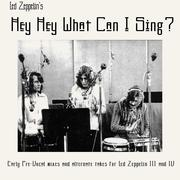 70-71 Led Zeppelin Hey Hey What Can I Sing[CD]
