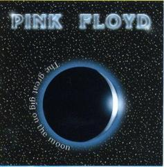 72-03-13 Pink Floyd The Great Gig on the Moon[CD]