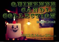 「QUINZHEE CANDLE COLLECTION 2009-2012」展