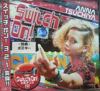 「Switch On!」。