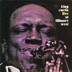 King Curtis:Live at Fillmore West
