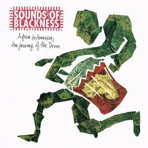 Sounds Of Blackness/Africa to America:The Journey of the Drum
