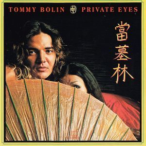 Tommy Bolin:魔性の目(Private Eyes)