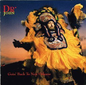 Dr. John:Goin' Back to New Orleans