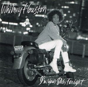 Whitney Houston:I'm Your Baby Tonight