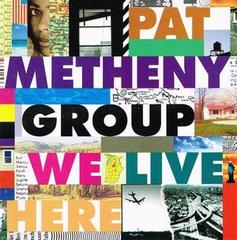 ♪Here To Stay - Pat Metheny Group