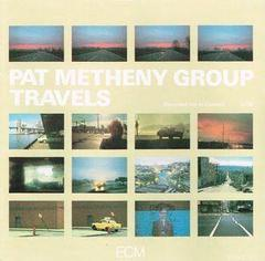 ♪Travels - Pat Metheny Group