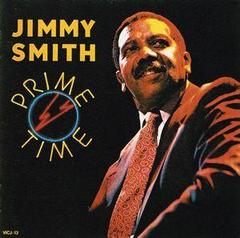 ♪Prime Time - Jimmy Smith