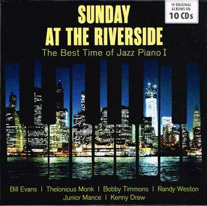 Sunday At The Riverside:The Best Time Of Jazz Piano I