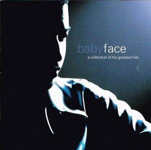 Babyface:A Collection Of His Greatest Hits