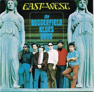 The Butterfield Blues Band:East-West