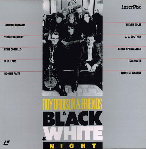 Roy Orbison and Friends:Black & White Night