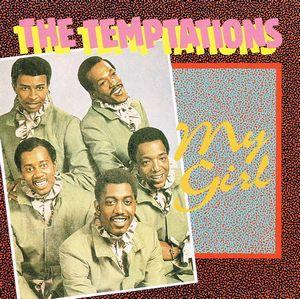 The Temptations:My Girl