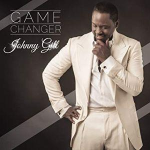 Johnny Gill:Game Changer