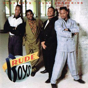 The Rude Boys:Rude Awakening