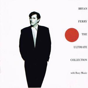 Bryan Ferry:The Ultimate Collection