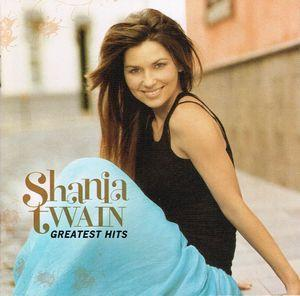Shania Twain:Greatest Hits