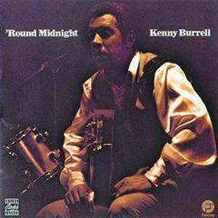 ♪Since I Fell for You - Kenny Burrell