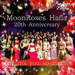 MoonRoses Hafla 20th Anniversary,Thank you so much