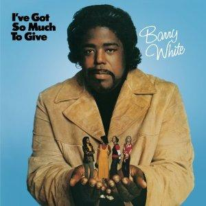 バリー・ホワイト『I've Got So Much To Give』
