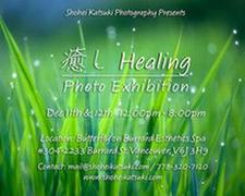 癒し Healing Photo Exhibitionのお知らせ