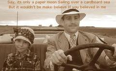 ♪It's only a paper moon