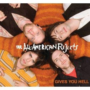 Gives You Hell -The All American Rejects-