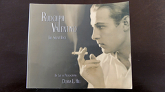 "Rudolph Valentino  ""THE SILENT IDOL"""