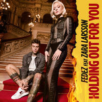 Fedez&Zara Larssonフェデツ&ラーソン:Holding out for You