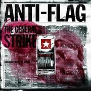 "Anti-Flag ""The General Strike"""