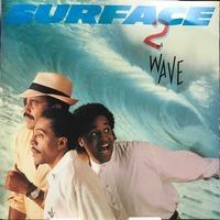 SURFACE / 2ND WAVE